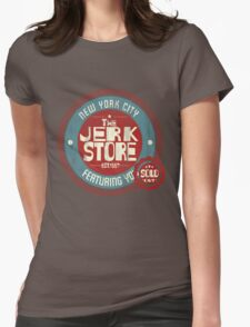 The Jerk Store Womens Fitted T-Shirt
