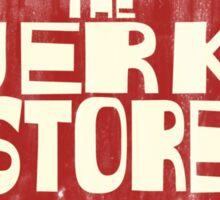 The Jerk Store Sticker