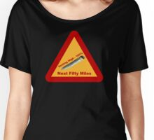Highway Warning Sign - Getting High Next Fifty Miles Women's Relaxed Fit T-Shirt