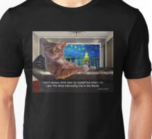 The Most Interesting Cat Unisex T-Shirt