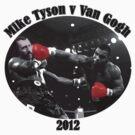 Mike Tyson V Van Gogh by stevegrig