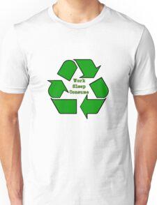 Work, Sleep, Consume T-Shirt