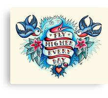 Tattoo - Fly Higher Every Day Canvas Print
