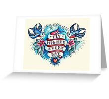 Tattoo - Fly Higher Every Day Greeting Card