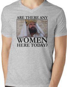 Are there any women here today? Mens V-Neck T-Shirt
