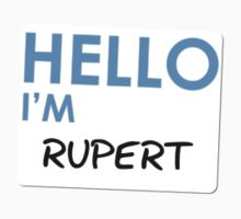 Hello I'm Rupert by PonchTheOwl