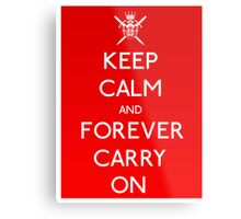 Forever Carry On Metal Print