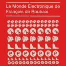 Le Monde Électronique De François De Roubaix  by Snufkin