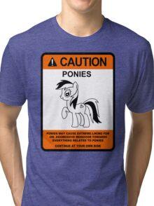 caution ponies  Tri-blend T-Shirt