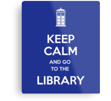 Keep calm and go to the library! Metal Print