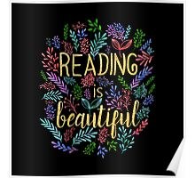 Reading is Beautiful Poster