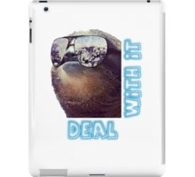 Sloth - Deal with it iPad Case/Skin