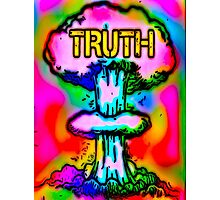 Truth bombs Photographic Print