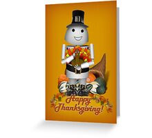 Happy Thanksgiving from Robo-x9 Greeting Card