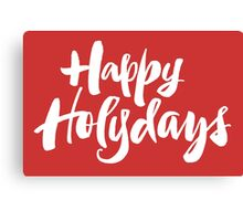 Modern Happy Holydays Holy Days Religious Christmas Holidays Hand Lettering - Red Canvas Print