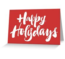 Modern Happy Holydays Holy Days Religious Christmas Holidays Hand Lettering - Red Greeting Card