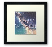 Proud Whovian Doctor who merchandise  Framed Print