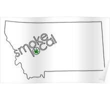 Smoke Local Weed in Montana (MT) Poster