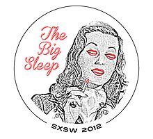 The Big Sleep - SXSW 2012 by thisislethal