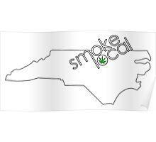Smoke Local Weed in North Carolina (NC) Poster