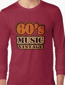 60's Music Vintage T-Shirt Long Sleeve T-Shirt