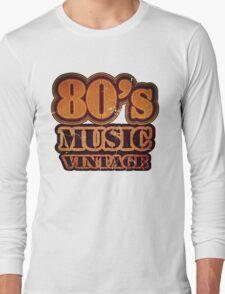 80's Music Vintage T-Shirt Long Sleeve T-Shirt