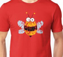 Think of a bee... Unisex T-Shirt