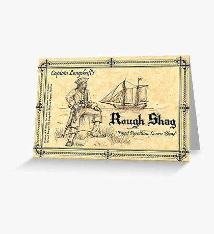 Pyrattica! 'Captain Longshaft's Rough Shag' Tobacco Label Greeting Card