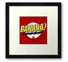 Banana Big Bang Theory Framed Print