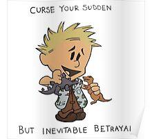 Calvin Hobbes Curse Your Sudden Poster