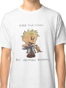 Calvin Hobbes Curse Your Sudden Classic T-Shirt