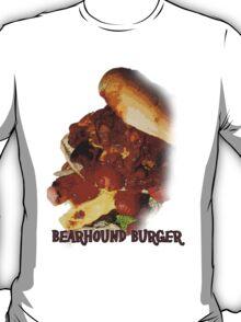 Bearhound Burger!!! T-Shirt