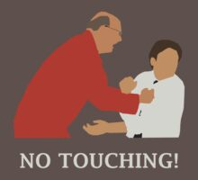 No Touching! by Coattails
