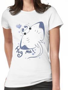 Manta Ray : Hug me! Womens Fitted T-Shirt