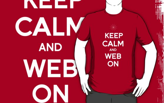 Keep Calm and Web On by tombst0ne