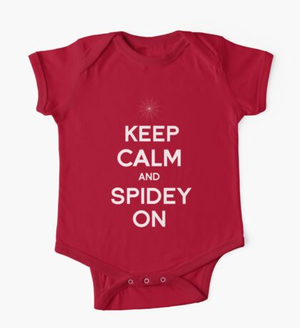 Keep Calm and Spidey On One Piece - Short Sleeve