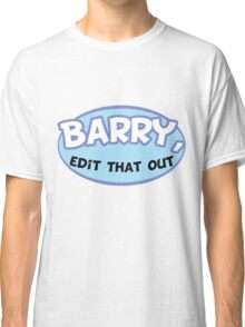 "Game Grumps - ""Barry, Edit That Out"" Classic T-Shirt"