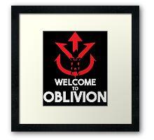 Welcome to Oblivion Framed Print