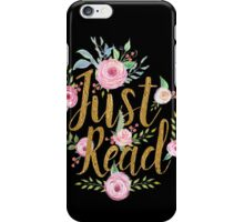 Just Read iPhone Case/Skin