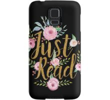 Just Read Samsung Galaxy Case/Skin