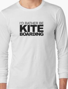 I'd rather be Kite Boarding T-Shirt