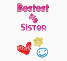 Bestest Big Sister Unisex T-Shirt