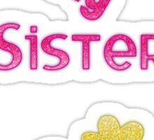 Bestest Big Sister Sticker