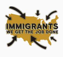 Hamilton - Immigrants, we get the job done. (White) by Johanna Martinez