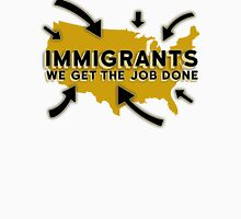 Hamilton - Immigrants, we get the job done. (White) T-Shirt
