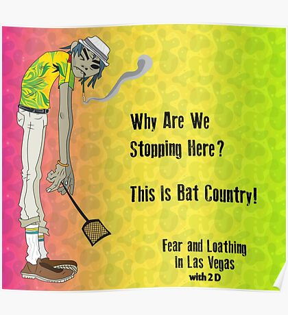 Fear & Loathing - With 2 D From The Gorillaz Poster