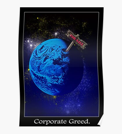 Corporate Greed Poster