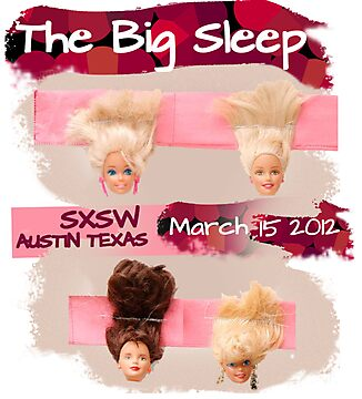 """The Line Up"" Entry for The Big Sleep SXSW Austin Texas  by Margo Humphries"