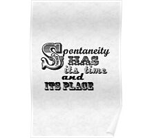Spontaneity Poster