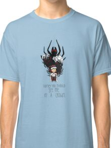 Moriarty: You should see me in a crown Classic T-Shirt